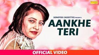AANKHE TERI || MAYUR MOHITE || KARAN SONI, MONIKA RATHOUD || New Bollywood Song 2018