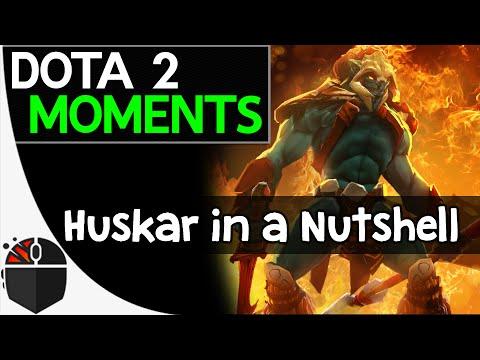 Dota 2 Moments - Huskar in a Nutshell