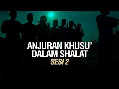 Kajian Kitab Bulughul Maram, Bab Anjuran Khusyu' dalam Sholat  - Ustadz Ahmad Zainuddin Al Banjary