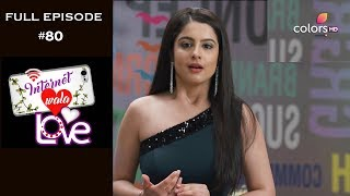 Internet Wala Love - 14th December 2018 - इंटरनेट वाला लव  - Full Episode