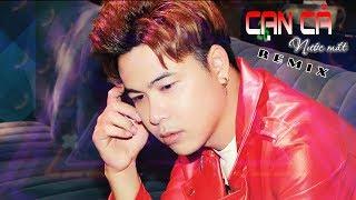 REMIX 2019 | Cạn Cả Nước Mắt | Nhạc Trẻ REMIX Hay Nhất | Dương Nhất Linh | Video Music Official