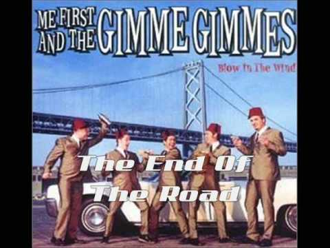 Me First And The Gimme Gimmes - End Of The Road