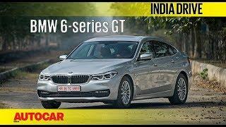 BMW 6-series GT | India Drive | Autocar India