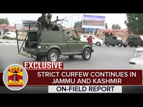 Exclusive : Strict Curfew Continues in Jammu and Kashmir | On-Field Report