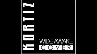 Watch Kortiz Wide Awake video