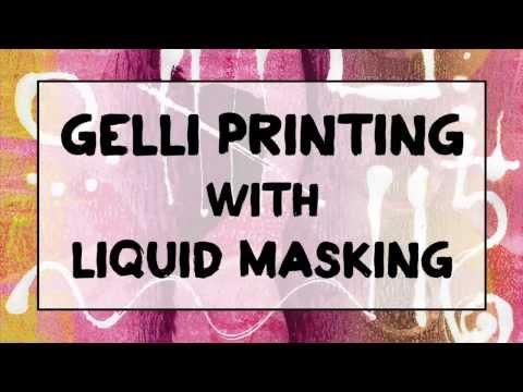 Gelli Printing with Masking Fluid!