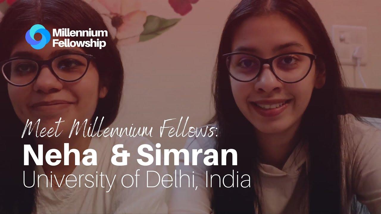 Meet Neha & Simran: Two Millennium Fellows helping underprivileged children find their passion