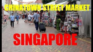 CHINATOWN STREET MARKET + EXPLORING THE STREETS OF SINGAPORE | DEC 2018