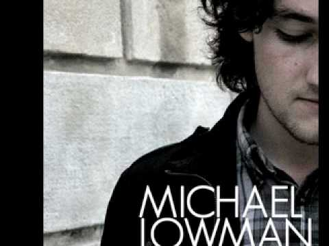 Michael Lowman - What I See