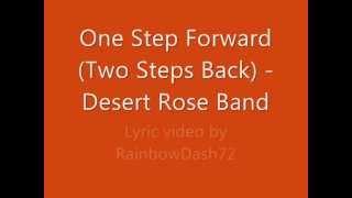 download lagu One Step Forward Two Steps Back - Desert Rose gratis