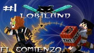 EL COMIENZO DEL FIN /CAPITULO 1/ LOBILAND/ESPAÑOL