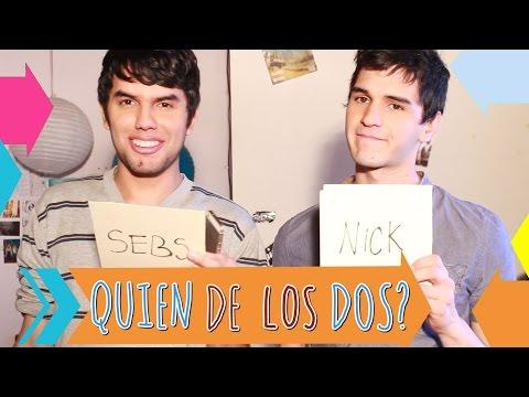 Quién de los dos? | SEBS and NICK