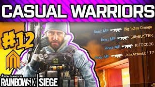 RAINBOW SIX SIEGE CASUAL WARRIORS #12 - Pro League Players Playing Casual