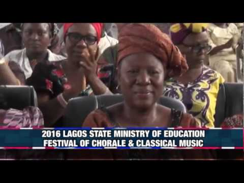 2016 LAGOS STATE MINISTRY OF EDUCATION CHORALE & CLASSICAL MUSIC