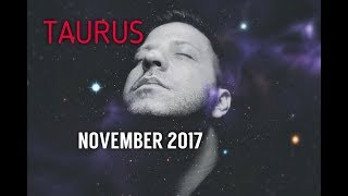 TAURUS November 2017 Horoscope Tarot - PASSION | Career | Money & Health