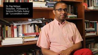 Pap Ndiaye : La condition noire et le devenir africain