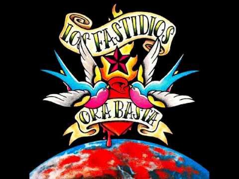 Los Fastidios - Ya Basta