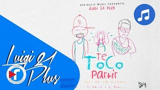 08. Te Tocó Partir - Luigi 21 Plus Ft. De La Ghetto | Back To Basics [Audio]