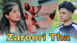Zaroori Tha - Rahat Fateh Ali Khan | Heart Touching Love Story By Maahi Queen