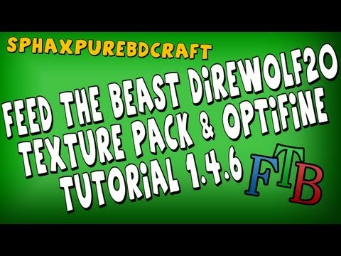 Feed the Beast (Direwolf20) Tutorial - Installing more Sphax Textures & Installing Optifine