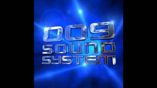 Watch 009 Sound System Holy Ghost video