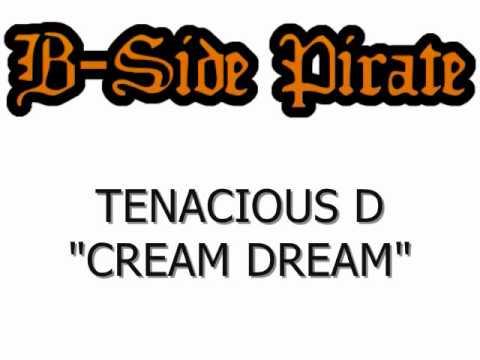 Tenacious D - Cream Dream