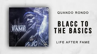 Quando Rondo Bacc To The Basics Life After Fame