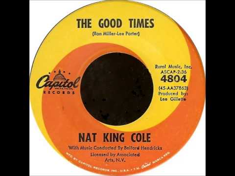 Nat King Cole - The Good Times