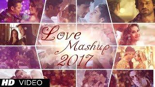 Valentine Mashup 2017 DJ Raj Bollywood Hindi Love Mashup 2016 17