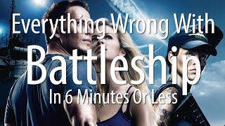 Everything Wrong With Battleship In 6 Minutes Or Less