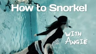 How to Snorkel, Snorkeling Class for Beginners