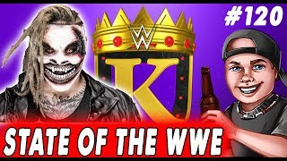 King of the Ring BRACKET - STATE OF THE WWE #120 - The Fiend Bray Wyatt