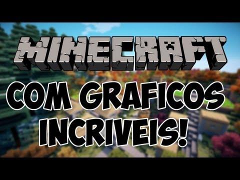 Minecraft com Gráficos Incríveis!