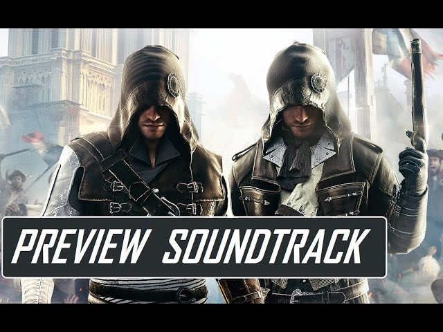 Assassin's Creed Unity - Official Preview Soundtrack [HD]