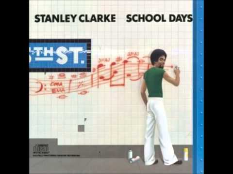 Stanley Clarke School Days Full Album