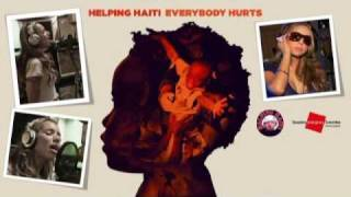 Helping Haiti Everybody Hurts Radio Premiere