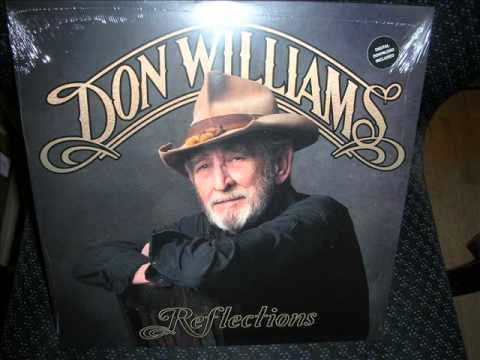 Don Williams Sing Me Back Home