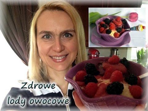 Zdrowe, Domowe Lody Owocowe/ Zdrowe Słodycze/ Kierunek Zdrowie