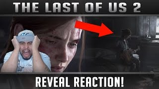The Last of Us Part 2 Reveal Trailer REACTION! Playstation Experience 2016