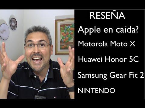 Reseña Apple en caida? MOTO X 2016, GearFit 2, Huawei Honor 5C, NINTENDO