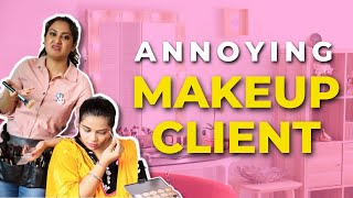 Thoughts Of A MakeUp Artist With Annoying Client // Captain Nick