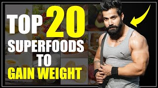 Top 20 High Calories/Carbs Superfoods For Weight Gain||Foods Which Help In Gaining Muscle And Weight