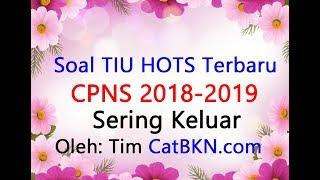 Soal TIU HOTS CPNS 2018 2019 Sering Muncul Full Pembahasan dan Kunci Jawaban