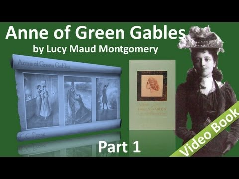 Part 1 - Anne of Green Gables Audiobook by Lucy...
