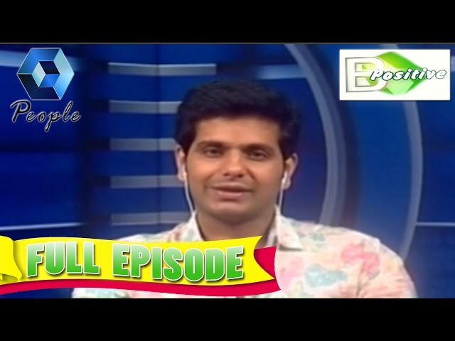 B Positive | Aneesh G Menon on 'Angels' | 24th November 2014 | Full Episode