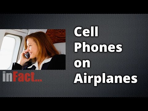 inFact: Cell Phones on Airplanes. inFact: Cell Phones on Airplanes