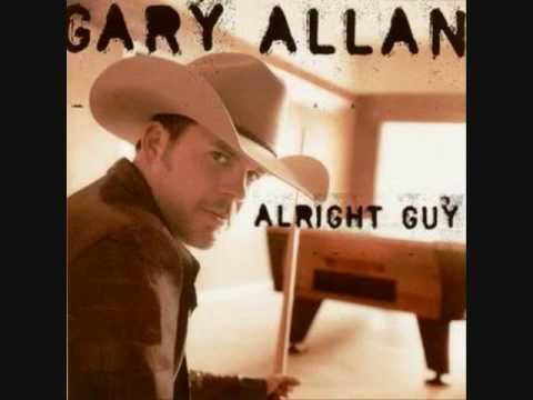 Gary Allan - I