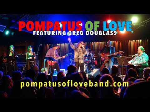 POMPATUS OF LOVE featuring Greg Douglass: 50th Anniversary Celebration