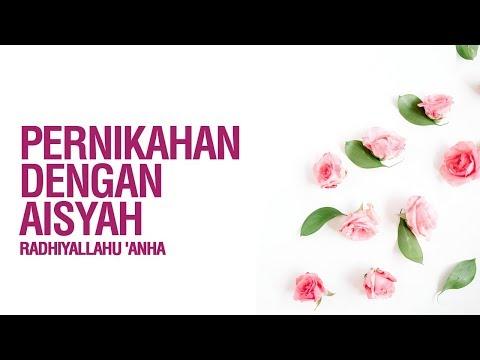 Pernikahan Dengan Aisyah Radhiyallahu 'Anha - Ustadz Ahmad Zainuddin Al Banjary