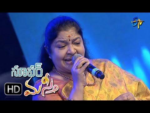 Mounamgane Edagamani Song | Chithra Performance | Super Masti | Chilakaluripet | 16th April 2017